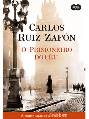 O Prisioneiro do Céu (Carlos Ruiz Zafón)