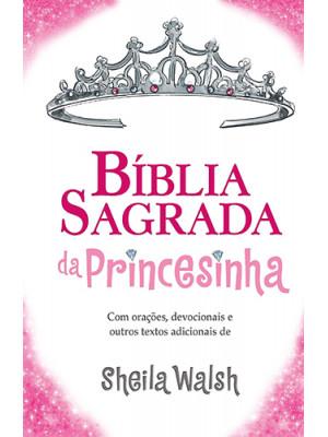 Bíblia Sagrada da Princesinha – NTLH (Sheila Walsh)