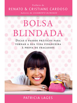 Bolsa Blindada – Vol. 1 (Patricia Lages)