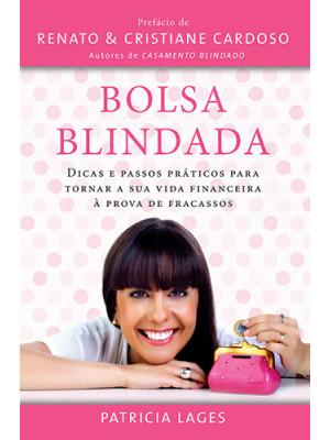 Bolsa Blindada – Vol. 1 (Patricia Lages)