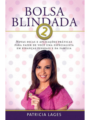 Bolsa Blindada – Vol. 2 (Patricia Lages)