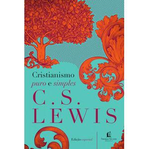 Cristianismo Puro e Simples - Capa Dura (C.S. Lewis)