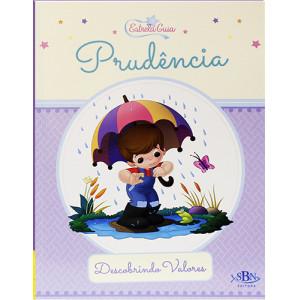 Descobrindo Valores: Estrela Guia - Prudência (Suelen Katerine A. Santos)