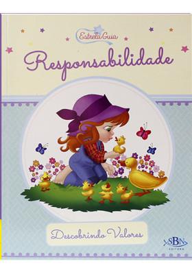 Descobrindo Valores: Estrela Guia - Responsabilidade (Suelen Katerine A. Santos)