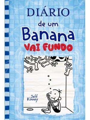 Diário de Um Banana - Vol. 15: Vai Fundo (Jeff Kinney)