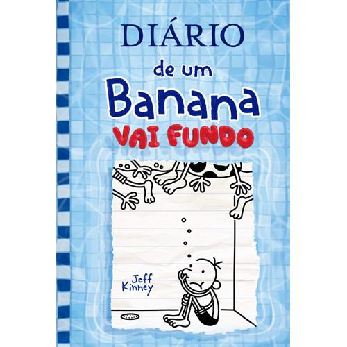 Pré-Venda: Diário de Um Banana - Vol. 15: Vai Fundo (Jeff Kinney)