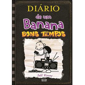 Diário de Um Banana - Vol. 10: Bons Tempos (Jeff Kinney)