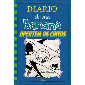 Diário de Um Banana - Vol. 12: Apertem Os Cintos (Jeff Kinney)