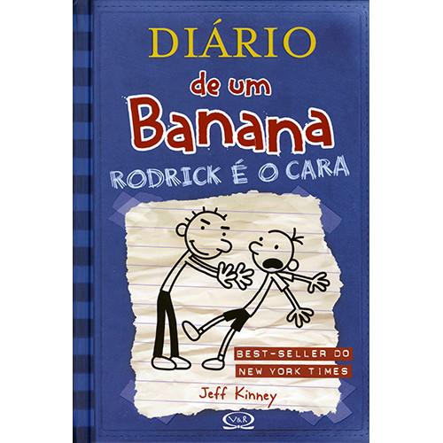 Diário de Um Banana - Vol. 2: Rodrick é O Cara (Jeff Kinney)