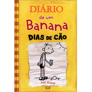 Diário de Um Banana - Vol. 4: Dias de Cão (Jeff Kinney)