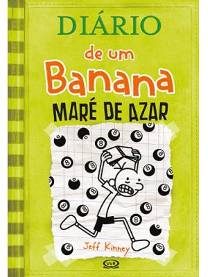Diário de Um Banana - Vol. 8: Maré de Azar (Jeff Kinney)