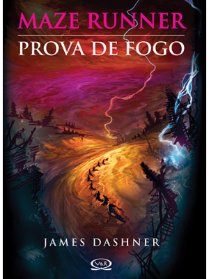 Maze Runner - Vol. 2: Prova de Fogo (James Dashner)