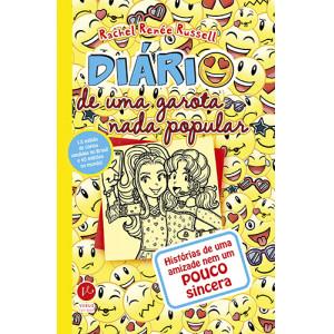 Diário de Uma Garota Nada Popular - Vol. 14: Histórias de Uma Amizade Nem Um Pouco Sincera (Rachel Renée Russell)