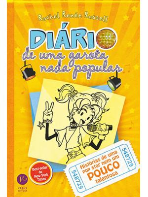 Diário de Uma Garota Nada Popular - Vol. 3: Histórias de Uma Pop Star Nem Um Pouco Talentosa (Rachel Renée Russell)