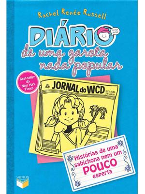 Diário de Uma Garota Nada Popular - Vol. 5: Histórias de Uma Sabichona Nem Um Pouco Esperta (Rachel Renée Russell)
