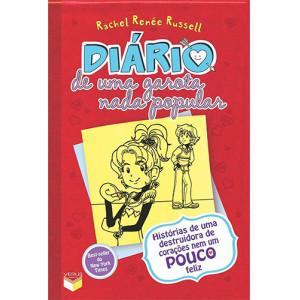 Diário de Uma Garota Nada Popular - Vol. 6: Histórias de Uma Destruidora de Corações Nem Um Pouco Feliz (Rachel Renée Russell)