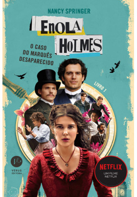 Enola Holmes: O Caso do Marquês Desaparecido (Nancy Springer)