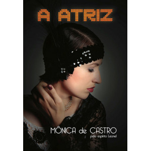 A Atriz (Mônica de Castro)