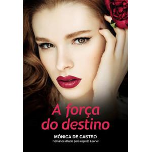 A Força do Destino (Mônica de Castro)