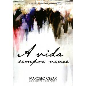 A Vida Sempre Vence (Marcelo Cezar)