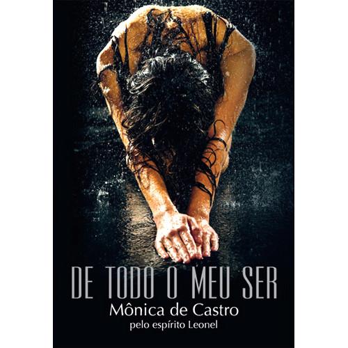 De Todo O Meu Ser (Mônica de Castro)