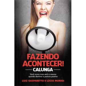 Fazendo Acontecer (Luiz Gasparetto)