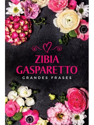 Grandes Frases (Zibia Gasparetto)