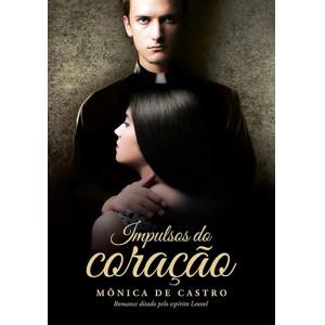 Impulsos do Coração (Mônica de Castro)