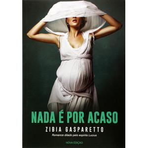 Nada é Por Acaso (Zibia Gasparetto)