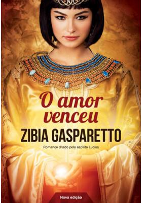 O Amor Venceu (Zibia Gasparetto)