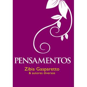 Pensamentos (Zibia Gasparetto)