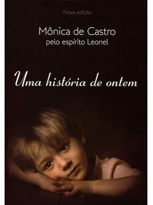 Uma História de Ontem (Mônica de Castro)