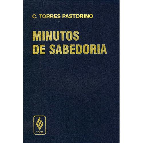 Minutos de Sabedoria (Carlos Torres Pastorino)
